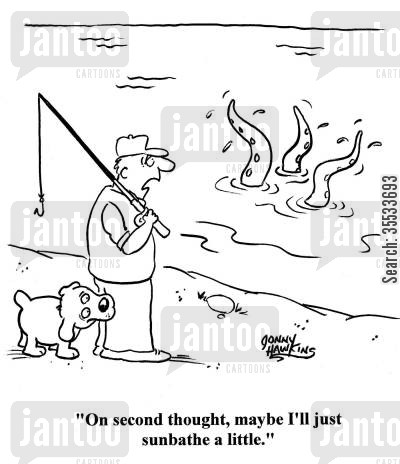 mystery creature cartoon humor: Fisherman about weird sea creature: 'On second thought, maybe I'll just sunbathe a little.'