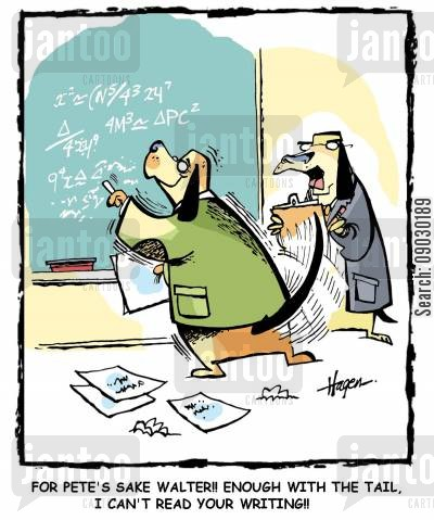 algebra cartoon humor: 'For pete's sake Walter!! Enough with the tail, I can't read your writing!!'