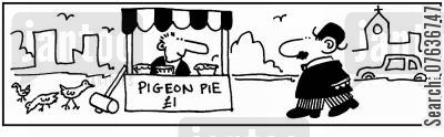 pavement cafe cartoon humor: 'Pigeon pie.'