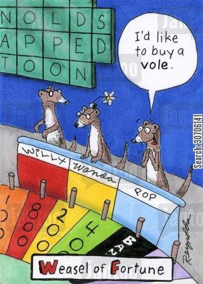 televison cartoon humor: 'Weasel of Fortune'