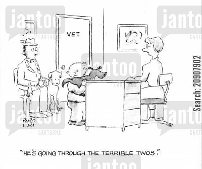 terrible threes cartoon humor: 'He's going through the terrible twos.'