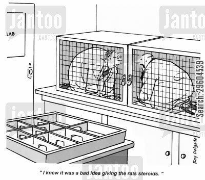 locking cartoon humor: 'I knew it was a bad idea giving the rats steroids.'