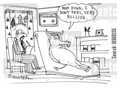 counseled cartoon humor: 'Deep down, I don't feel very bullish.'