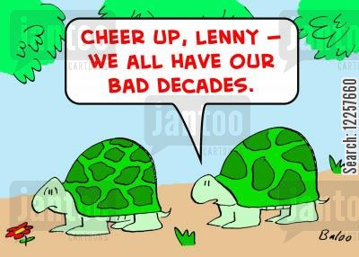 feeling low cartoon humor: 'Cheer up, Lenny -- We all have our bad decades.'