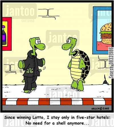 luxury lifestyle cartoon humor: 'Since winning Lotto, I stay only in five-star hotels: No need for a shell anymore...'