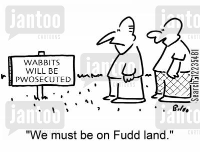 prosecuted cartoon humor: 'We must be on Fudd land.'