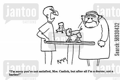 groomers cartoon humor: 'I'm sorry you're not satisfied, Mrs. Caslick, but after all...