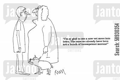 dangerous dog cartoon humor: 'I'm so glad to see a new vet move into town...'