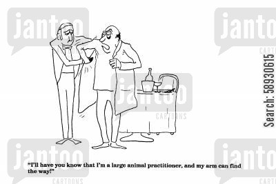 jackets cartoon humor: 'I'll have you know that I'm a large animal practitioner'