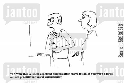 after shave cartoon humor: 'I KNOW this is insect repellent and not after-shave lotion.'