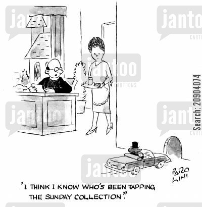 sundays cartoon humor: 'I think I know who's been tapping the sunday collection.'