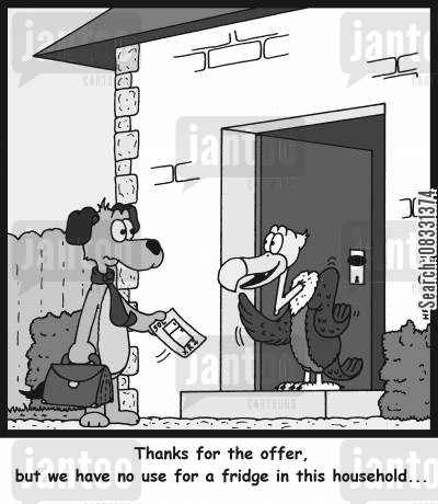 sales person cartoon humor: Thanks for the offer, but we have no use for a fridge in this household...