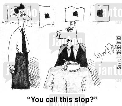 slop cartoon humor: 'You call this slop'