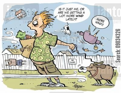 strong wind cartoon humor: 'Is it just me or are we getting more wind lately?'