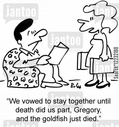 dead pets cartoon humor: 'We vowed to stay together until death did us part, Gregory, and the goldfish just died.'