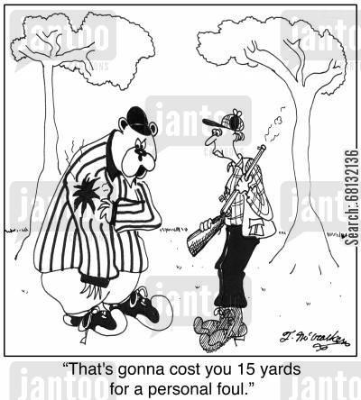 gun shot wound cartoon humor: 'That's gonna cost you 15 yards for a personal foul.'