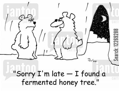 sorry cartoon humor: 'Sorry I'm late - I found a fermented honey tree.'