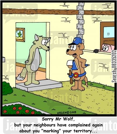 bad neighbour cartoon humor: 'Sorry Mr Wolf, but your neighbours have complained again about you 'marking' your territory...'