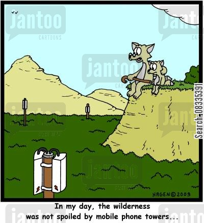 cell phone tower cartoon humor: 'In my day, the wilderness was not spoiled by mobile phone towers...'