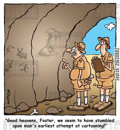 cave paintings cartoon humor: 'Good heavens, Foster, we seem to have stumbled upon man's earliest attempt at cartooning!'