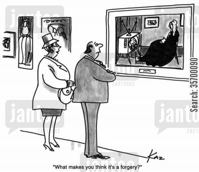 fine art cartoon humor: 'What makes you think it's a forgery?'