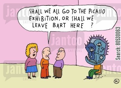 picasso cartoon humor: 'Shall we all go to the Picasso Exhibition, or shall we leave Bart here?'