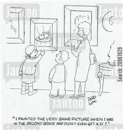 art lessons cartoon humor: 'I painted the very same picture when I was in second grade and didn't even get a 'D'!'