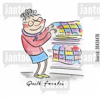 duvet cartoon humor: Quilt fanatic