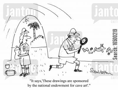 pre historic cartoon humor: It says 'These drawings are sponsored by the National Endowment for Cave Art'