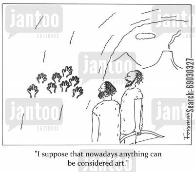 handprint cartoon humor: 'I suppose that nowadays anything can be considered art.'