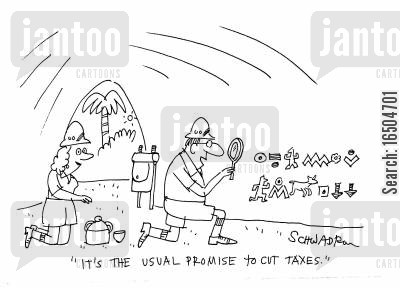 false promise cartoon humor: 'It's the usual promise to cut taxes.' (cave painting).