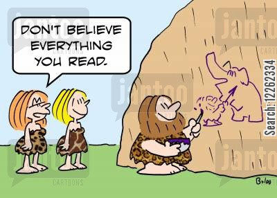 newspaper cartoon humor: 'Don't believe everything you read.'