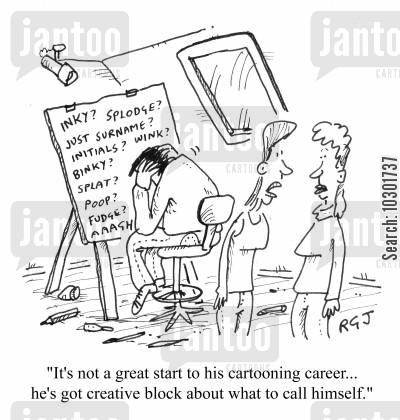 pen name cartoon humor: 'It's not a great start to his cartooning career...he's got creative block about what to call himself.'