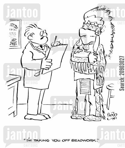 beads cartoon humor: 'I'm taking you off beadwork.'