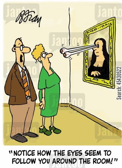 art exhbitions cartoon humor: 'Notice how the eyes seem to follow you around the room!'