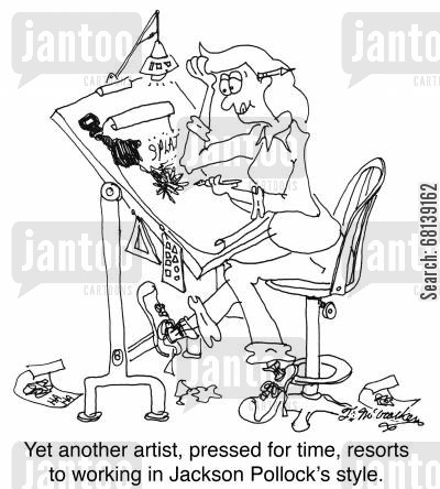 graphic art cartoon humor: Yet another artist, pressed for time, resorts to working in Jackson Pollock's style.