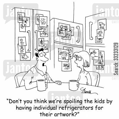 spoiled kids cartoon humor: 'Don't you think we're spoiling the kids by having individual refrigerators for their artwork?'