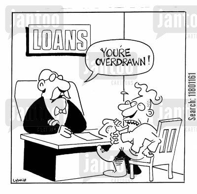 overdrawing cartoon humor: You're overdrawn!
