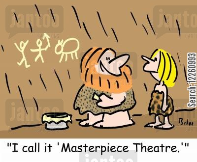 theatre performance cartoon humor: ''I call it 'Masterpiece Theatre.''