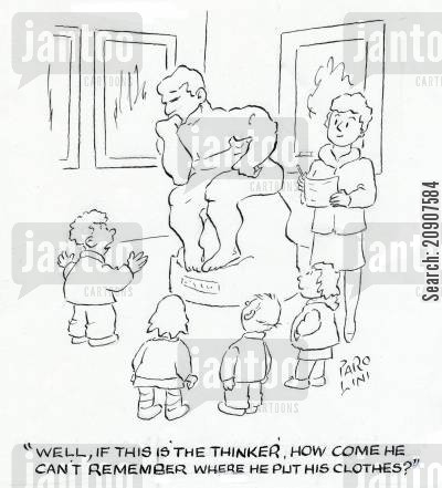 nudes cartoon humor: 'Well, if this is the thinker, how come he can't remember where he put his clothes?'