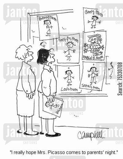 art lessons cartoon humor: 'I really hope Mrs. Picasso comes to parents' night.'