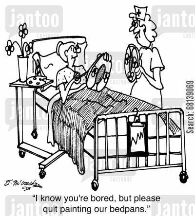 tole art cartoon humor: 'I know you're bored, but please quit painting our bedpans.'