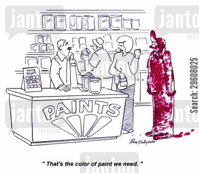 paint store cartoon humor: 'That's the color paint we need.'