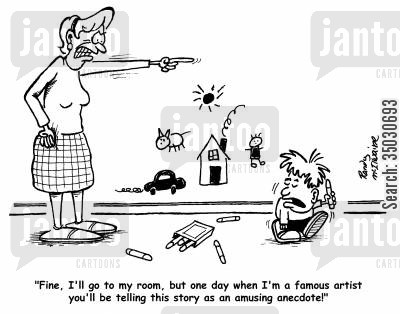 drawing on walls cartoon humor: 'Fine, I'll go to my room, but one day when I'm a famous artist you'll be telling this story as an amusing anecdote!'