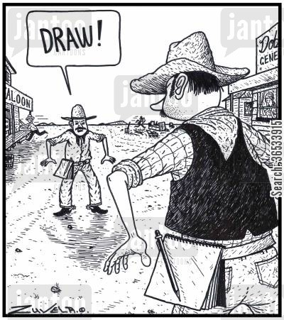 sketch cartoon humor: Cowboy:'DRAW!' - Two Cowboys about to fight it out using their Pencils and Paper pads.