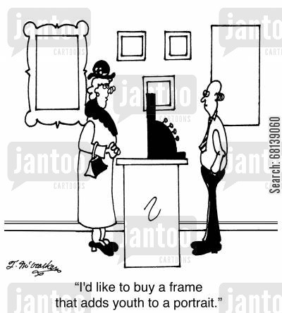 frames cartoon humor:  'I'd like to buy a frame that adds youth to a portrait.'