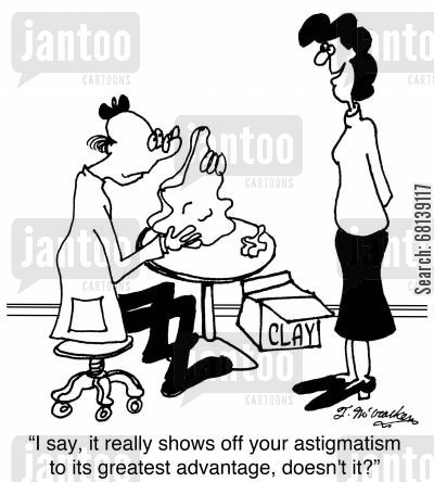 clay cartoon humor: 'I say, it really shows off your astigmatism to its greatest advantage, doesn't it?'