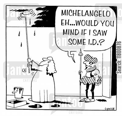 michaelangelo cartoon humor: Michaelangelo...would you mind if I saw some ID?