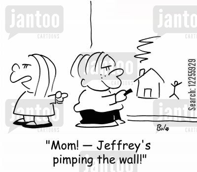 tattle tales cartoon humor: 'Mom! -- Jeffrey's pimping the wall!'