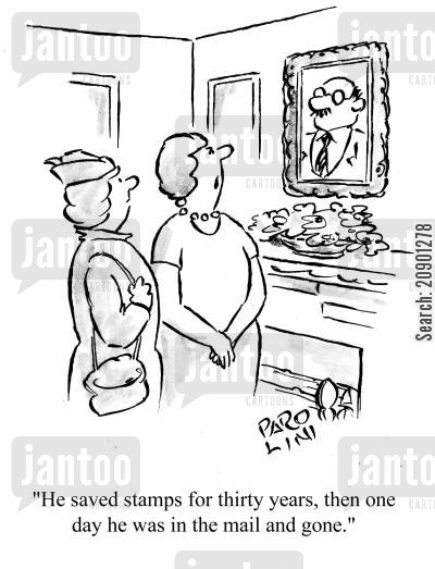 postage stamp cartoon humor: 'He saved stamps for thirty years, then one day he was in the mail and gone.'